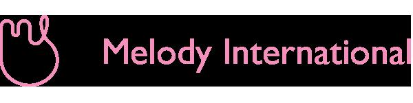 メロディ・インターナショナル株式会社 | Melody International Ltd.